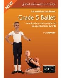 Grade 5 Ballet Set Exercises & Dances Buch